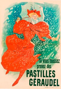 Jules Chéret, Pastilles Géraudel, 1890, color lithograph, overall: 48 13/16 x 34 5/8 in. (124 x 88 cm), Private Collection, photo: John Glembin