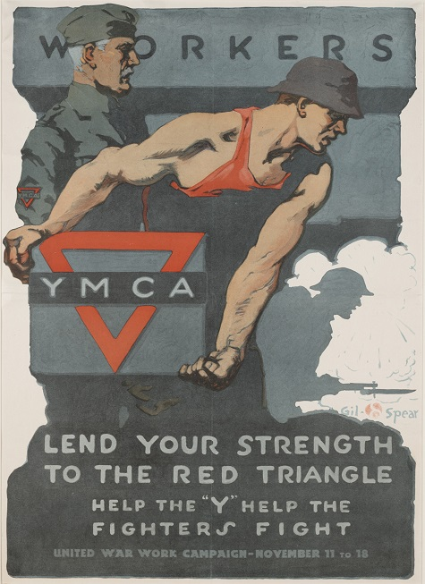 "Gil Spear, Lend Your Strength to the Red Triangle. Help the ""Y"" help the fighters fight. United War Work Campaign, November 11 to 18, United War Work Campaign, 1918, color offset lithograph, Dallas Museum of Art, gift of Marcia M. Middleton in memory of Joel Middleton"