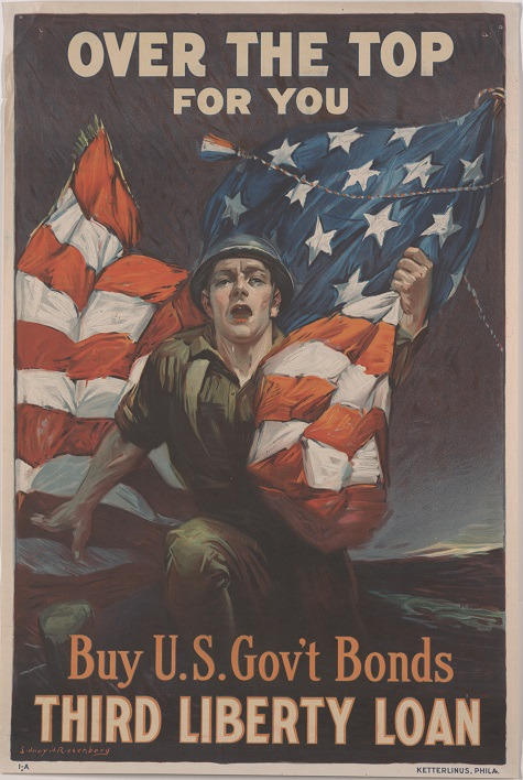 Sidney H. Riesenberg, Over the Top for You. Buy U. S. Gov't Bonds, Third Liberty Loan, United States Department of the Treasury, Ketterlinus, 1918, color offset lithograph, Dallas Museum of Art, gift of Marcia M. Middleton in memory of Joel Middleton