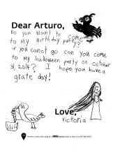 """Do you want to come to my birthday party? if you canot go can you come to my Halloween party on October 31, 2014? I have you have a grate day! Love, Victoria"""
